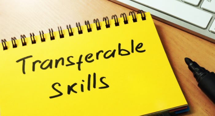 Transferable Skills: What Are They and Why Do You Need Them?